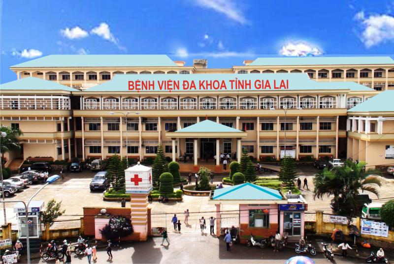 Bệnh viện đa khoa tỉnh Gia Lai Bệnh viện khám và điều trị chất lượng nhất Gia Lai